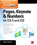 How to Do Everything: Pages, Keynote & Numbers for OS X and iOS (English Edition)