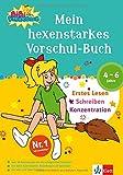 Mein hexenstarkes Vorschul-Buch: Erstes Schreiben - Lesen - Konzentration. 4-6 Jahre (Üben mit Bibi Blocksberg)