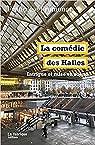 La Comédie des Halles par Fromonot