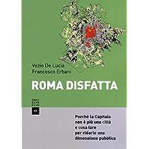 Roma: Il tramonto della città pubblica (Saggi tascabili Laterza) (Italian Edition)