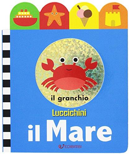 Il mare. Luccichini. Ediz. illustrata
