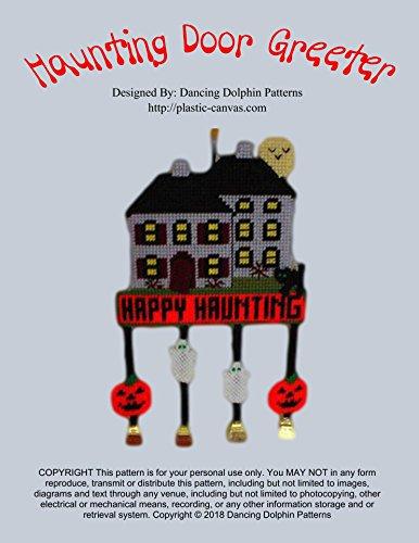 Haunting Door Greeter: Plastic Canvas Pattern (English Edition)