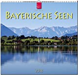 Bayerische Seen: Original Stürtz-Kalender 2018 - Mittelformat-Kalender 33 x 31 cm -