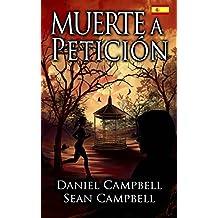 Muerte a Petición (Spanish Edition)