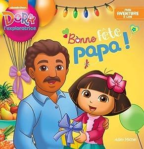 """Afficher """"Dora l'exploratrice Bonne fête papa !"""""""