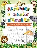 Aprender a dibujar animales: Cuaderno de dibujo artistico para niños - Motricidad fina - Aprender a dibujar animales