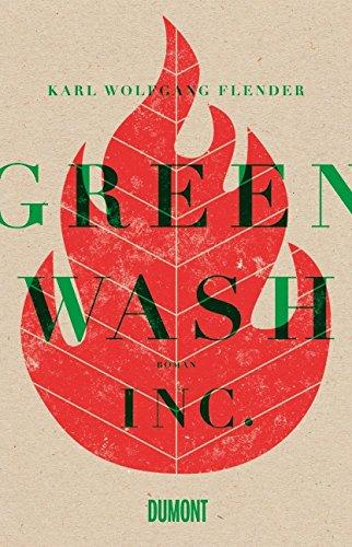 Buchseite und Rezensionen zu 'Greenwash, Inc.: Roman' von Karl Wolfgang Flender
