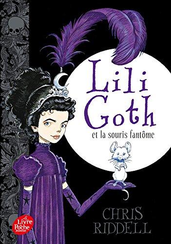 Lili Goth (1) : Lili Goth et la souris fantôme
