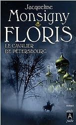 Floris, Tome 2 : Le cavalier de Pétersbourg