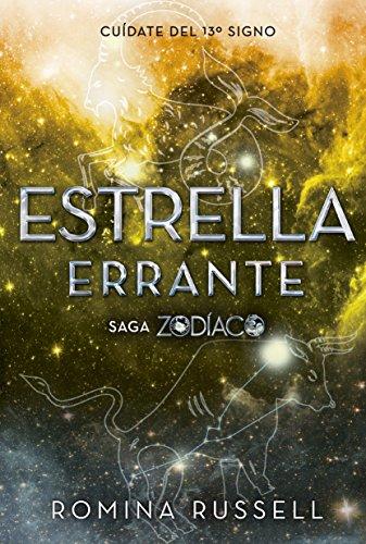 Estrella errante (Saga Zodiaco) eBook: Romina Russell, Del Nuevo Extremo: Amazon.es: Tienda Kindle