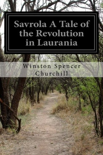 Savrola A Tale of the Revolution in Laurania