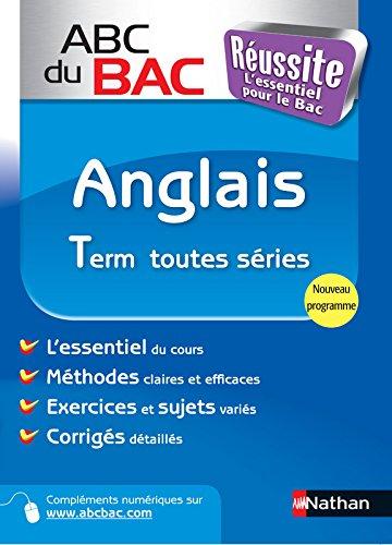 ABC du BAC Réussite Anglais Term Toutes séries