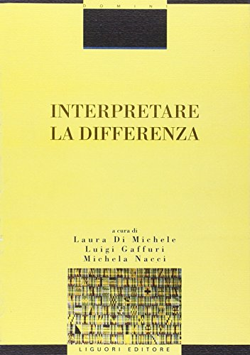 Interpretare la differenza di Laura Di Michele