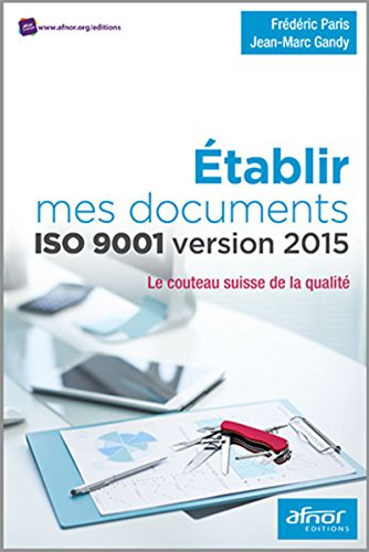 etablir-mes-documents-iso-9001-version-2015-le-couteau-suisse-de-la-qualite