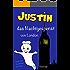 Justin - das Nachtgespenst von London: Gespenstergeschichten für Kinder