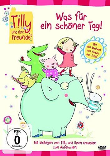 Tilly und ihre Freunde - Was für ein schöner Tag