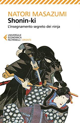 Shonin-ki: Linsegnamento segreto dei ninja (Italian Edition ...