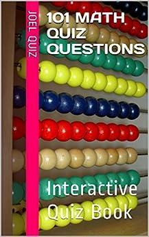 101 Math Quiz Questions: Interactive Quiz Book by [Quiz, Joel]