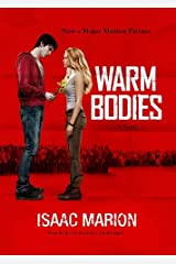 Warm Bodies: A Novel by Isaac Marion (May 17,2011) Audio CD
