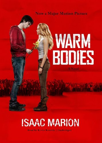Warm Bodies: A Novel by Isaac Marion (May 17,2011)