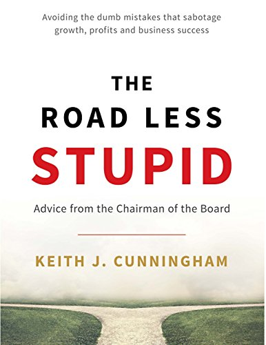 The Road Less Stupid: Advice from the Chairman of the Board (English Edition)