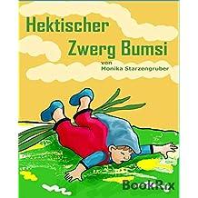 Hektischer Zwerg Bumsi: Märchen