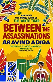 Between the Assassinations: From the winner of the Man Booker Prize (English Edition)