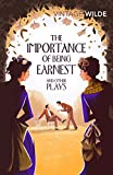 The Importance of Being Earnest and Other Plays (Vintage Classics)