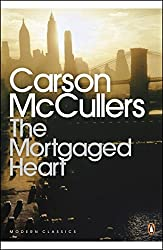 The Mortgaged Heart (Penguin Modern Classics) by Carson McCullers (1985-06-27)
