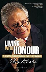 Living with Honour: It is Better to be Honourable Than to be Honoured