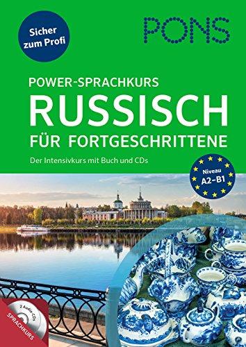 PONS Power-Sprachkurs Russisch für Fortgeschrittene: Der Intensivkurs mit Buch und CDs