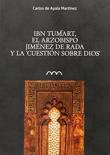 Ibn Tumart, el arzobispo Jiménez de Rada y la