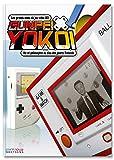 Gunpei Yokoi - 3. Vie et philosophie du dieu des jouets Nintendo