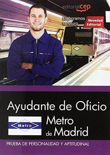 Ayudante de Oficio, Metro de Madrid. Prueba de personalidad y aptitudinal por Editorial CEP