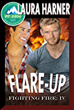 Flare-up (Fighting Fire Book 4) (English Edition)