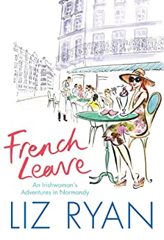 French Leave by [Ryan, Liz]