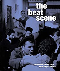 Beat Scene, The: Photographs by Burt Glinn