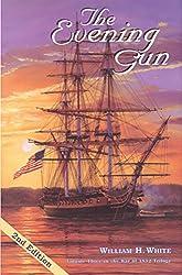 The Evening Gun: Volume three in War of 1812 Trilogy