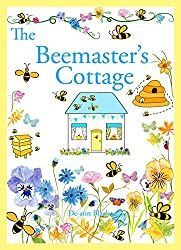 THE BEEMASTER'S COTTAGE (Cottages, Cakes & Crafts series Book 3) (English Edition)