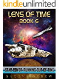 Star Rover-Running Out of Time (Lens of Time Book 6)