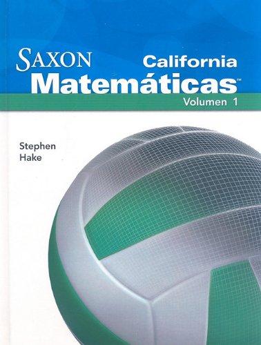 SPA-CA SAXON MATEMA-6 SG/E V01 (Saxon Math 6 California) por Stephen Hake