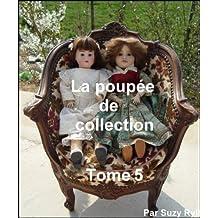 La poupée de collection Tome 5 (French Edition)