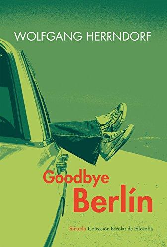 Goodbye Berlín (Siruela/Colección Escolar)