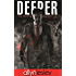 Deeper: The Deeper Chronicles Book 2