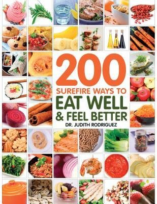 [( By Fair Winds Press ( Author )200 Surefire Ways to Eat Well and Feel Better Paperback Sep- 15-2014 )]