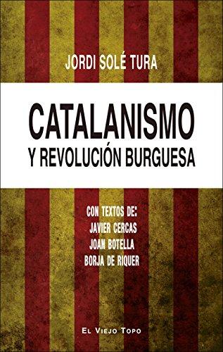 Catalanismo y revolución burguesa por Jordi Solé Tura