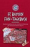 FC Bayern Fan-Tagebuch: Das Eintragalbum für die schönsten Erlebnisse der Saison mit dem FC Bayern