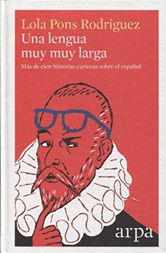 Una lengua muy muy larga por Lola Pons Rodríguez