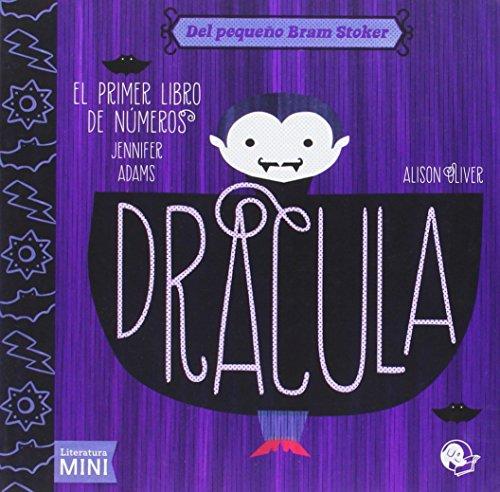 Drácula. El primer libro de números (Literatura Mini)