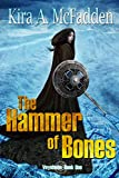 The Hammer of Bones: Veynheim: Book One
